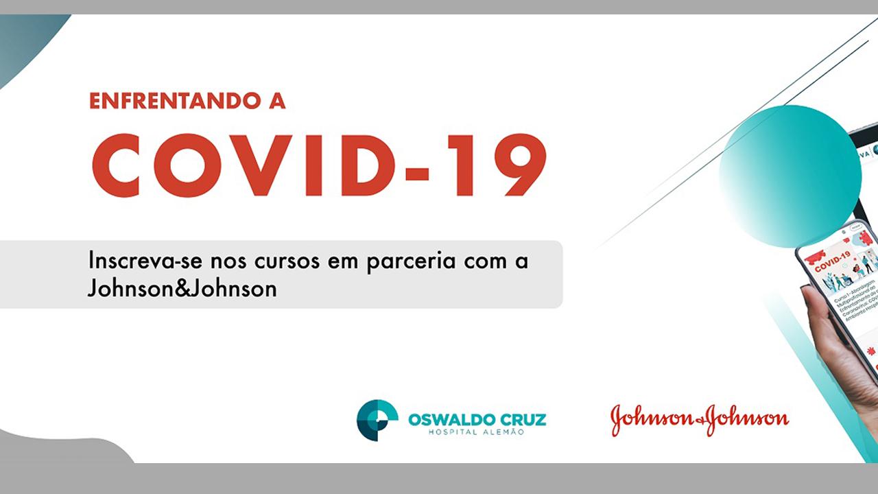 Inscreva-se nos cursos em parceria com a Johnson & Johnson - Enfrentando a Covid-19. Logo do Hospital Oswaldo Cruz e da Johnson & Johnson