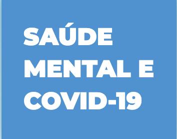 """fundo azul e texto em branco """"saúde mental e covid-19"""""""