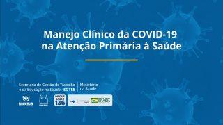 Curso Manejo Clínico da COVID-19 na Atenção Primária à Saúde - Unasus