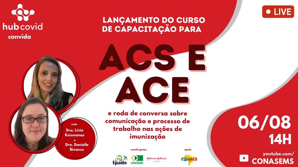 Card da Live de Lançamento de curso para ACS e ACE e roda de conversa Comunicação e Processo de Trabalho nas Ações de Imunização