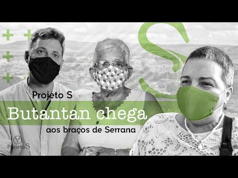 Projeto S - Butantan chega aos braços de Serrana