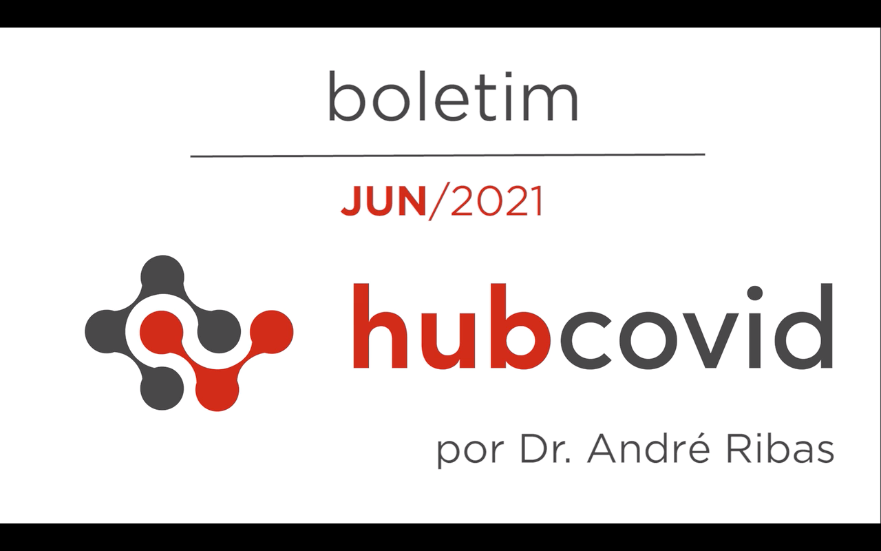 Boletim Hub Covid Junho 2021